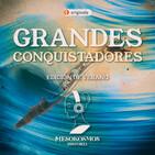 Grandes Conquistadores: Alejandro Magno y Gengis Kan