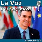 Despegamos: Las promesas económicas de Pedro Sánchez, un camino directo al abismo - 08/10/19