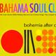 BAHAMA SOUL CLUB - Afrodisia / Mercy Me.
