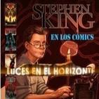 Luces en el Horizonte - Stephen King 9: SK en los cómics