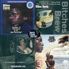 Programa Especial 400: Miles Davis - In a Silent Way i Bitches Brew