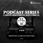 #076 (Mixed by Carlos Maestro) - April 2019