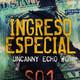 Ingreso Especial | Uncanny Echo #0 The Heist - Sesión 01