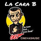 La Cara B de Cinemasmusic - Las mejores canciones de 007 - Programa 4