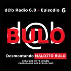 d@b radio 6.0 Episodio 6 - Maldito bulo, para que no te cuelen propaganda por periodismo