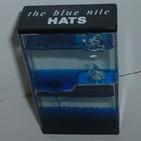 """Discos Locos 9 - """"Hats"""" de The Blue Nile"""