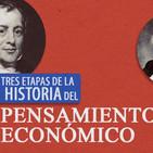 Tres etapas de la historia del pensamiento económico