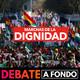 Debate A Fondo - La dignidad vuelve a la calle