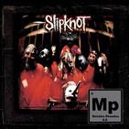 MP comenta: Slipknot - Slipknot (invitado especial: Predi)