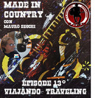 "By Mauro Secchi (MAX) 13° Episode' MADE IN COUNTRY ' ""VIAJANDO- TRAVELING"""