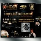 Noches de Disco | Programa 304