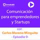 9. Comunicación para Emprendedores y Empresarios