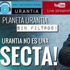 Planeta Urantia #SinFiltros - Urantia NO es una secta!