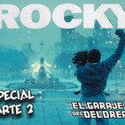 El Garaje del DeLorean 02x17: Especial ROCKY (Parte II)