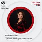 Acciones Diarias que Llevan al Éxito - Claudia Martínez