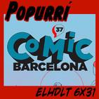 [ELHDLT] 6x31 Cómic Barcelona 2019
