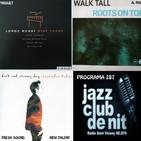 Programa 287: Jordi Rossy, Walk Tall i Alessandro Fadini