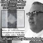 La Puerta Al Universo - El Padre dominico Antonio Felices y el Ovni de 1965 - Esther Castro Los hermanos del Espacio