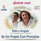 Um Projeto Com Princípios - Kike e Angela Garcia