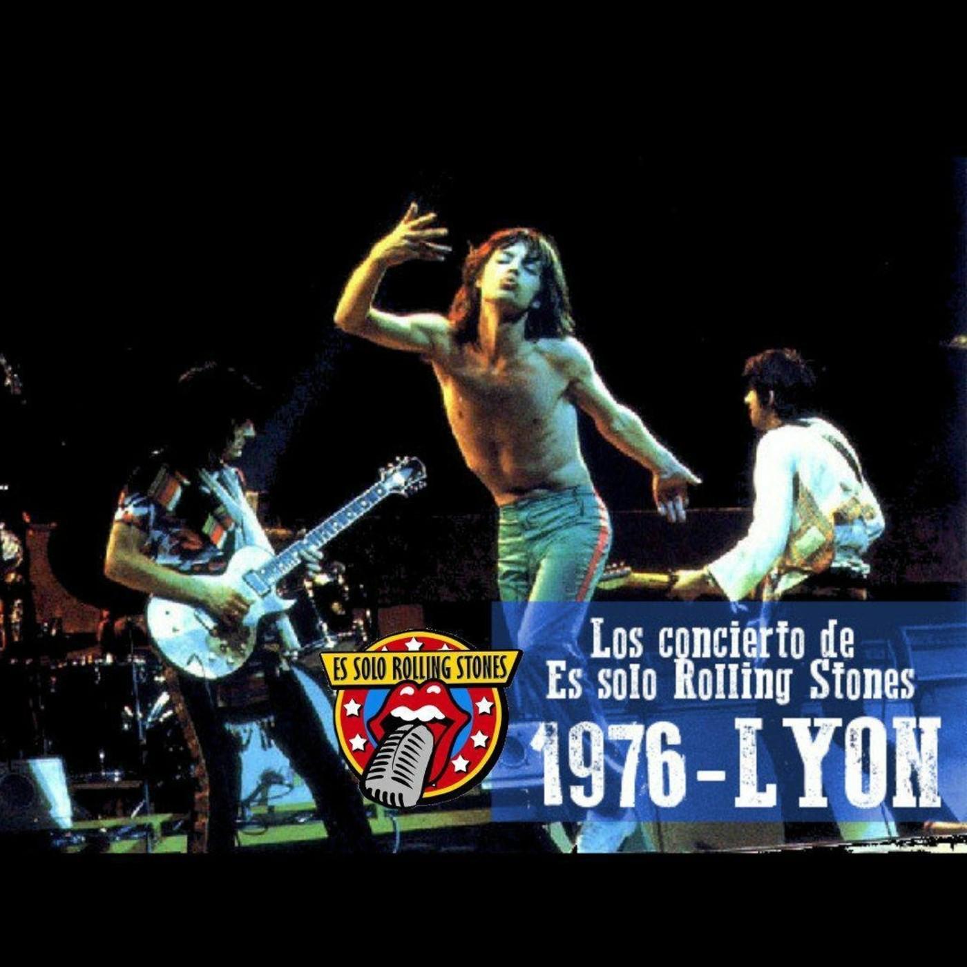 LYON 1976 - Los conciertos de Es solo Rolling Stones