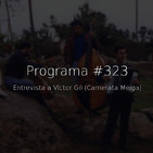 #323, entrevista a Camerata Meiga
