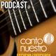 Podcast semanal de Canto Nuestro