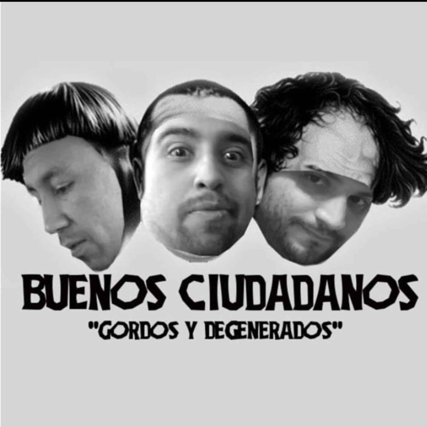 """T1/E12 """"Conciencia social degenerada"""" Buenos Ciudadanos (Archivo)"""