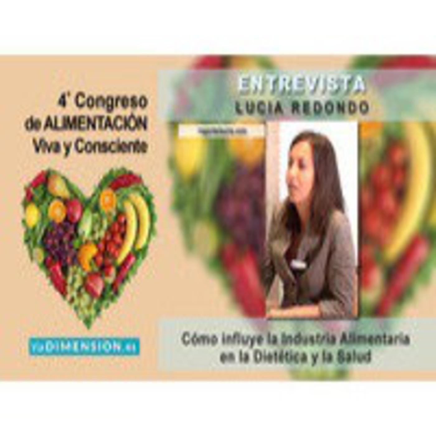 Cómo influye la Industria Alimentaria en la Dietética y la Salud - Entrevista a Lucía Redondo