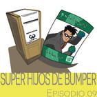 Super Hijos de Bumper - Episodio 09