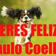 ¿ERES FELIZ? - Fábula acerca de la Felicidad - Paulo Coelho.