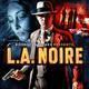 T1x01 Tras la Imagen/BSOs: L.A. Noire