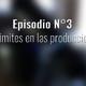 Podcast N°3: los limites dentro de las producciones.