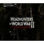 Cazadores de cabezas de la II Guerra Mundial