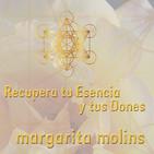 Recupera Tu Esencia y Tus Dones - Margarita Molins - Entrevista con Tote Tamayo
