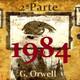 """Audiolibro - """"1984"""" de G. Orwell (voz humana) - Segunda Parte (Capítulo 5)."""