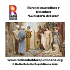 Harenes masculios y femeninos II - La historia del sexo