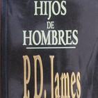 LCF #4x4 - Hijos de los hombres de P.D. James
