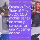 Cultura Geek TV 07: Resumen semanal, gaming, PS, XBOX, series de terror y como armar una PC de cero