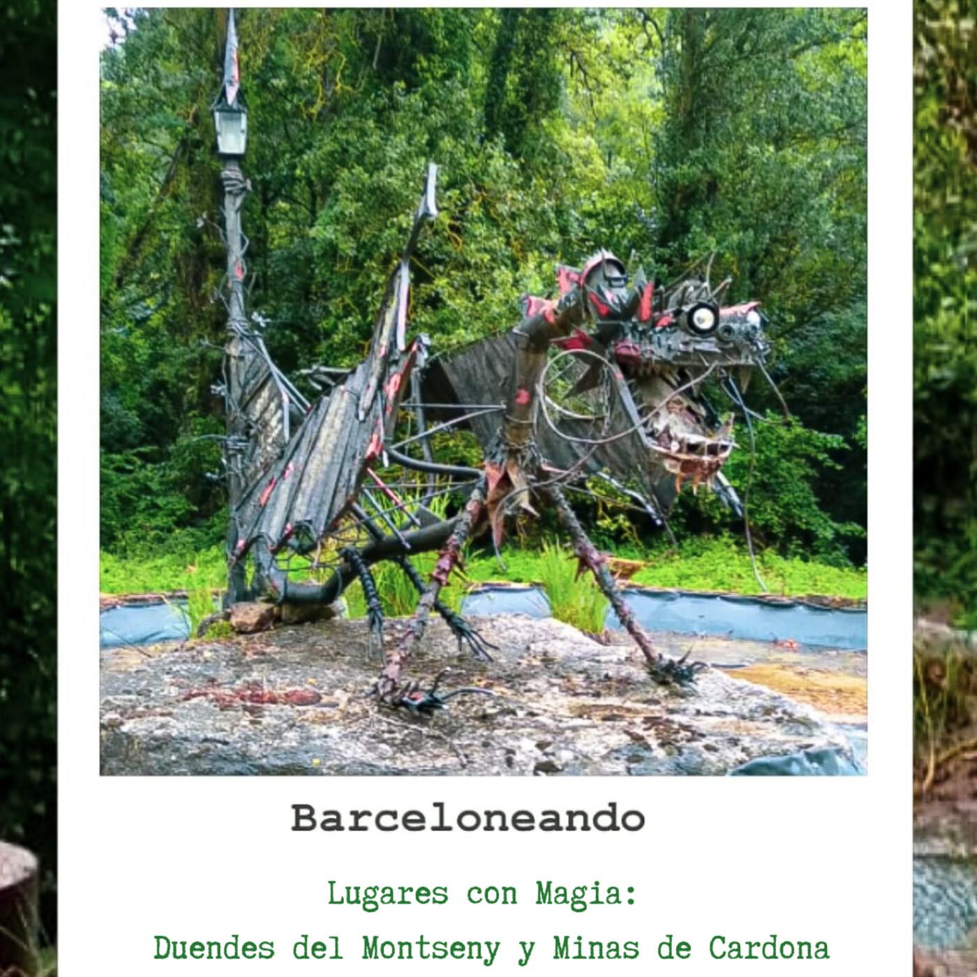 Bajo la magia y el hechizo de los duendes en Montseny y en las minas de Cardona - Barceloneando 62