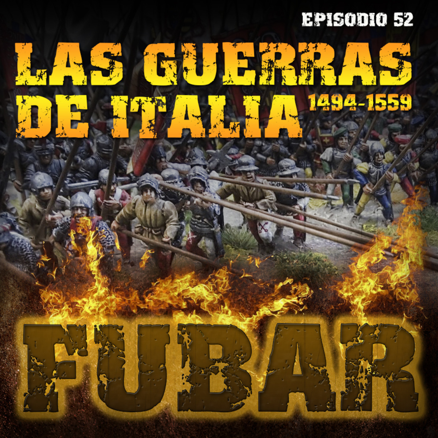 Fubar 52 - Monográfico Las guerras de Italia