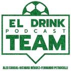 El Drink Team Episodio 8