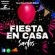 Mix Fiesta En Casa - DJSantos