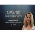 CAMBIA TU VIDA ELIMINANDO TUS CREENCIAS LIMITANTES - Yolanda S. Jiménez