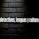 Entre detectives, lenguas y cultura - Episodio 1 - ¿Qué es la traducción? (Piloto)