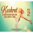 Kashrut: Alimentación para una vida santa y sana Pte 2 - Kenner Ospino M.