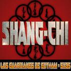 SHANG-CHI (Historia del Personaje) - Los Guardianes de Gotham 5x35