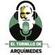 El Tornillo de Arquímedes 11-04-18