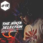 The Ninja Selection #10