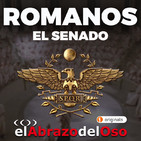 El Abrazo del Oso - Romanos: El Senado
