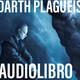 Darth Plagueis. 12. Seducido por el lado oscuro de la fuerza